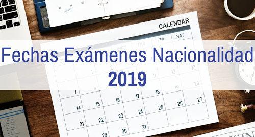 Fechas exámenes nacionalidad 2019