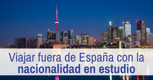 Viajar fuera de España con la nacionalidad en estudio