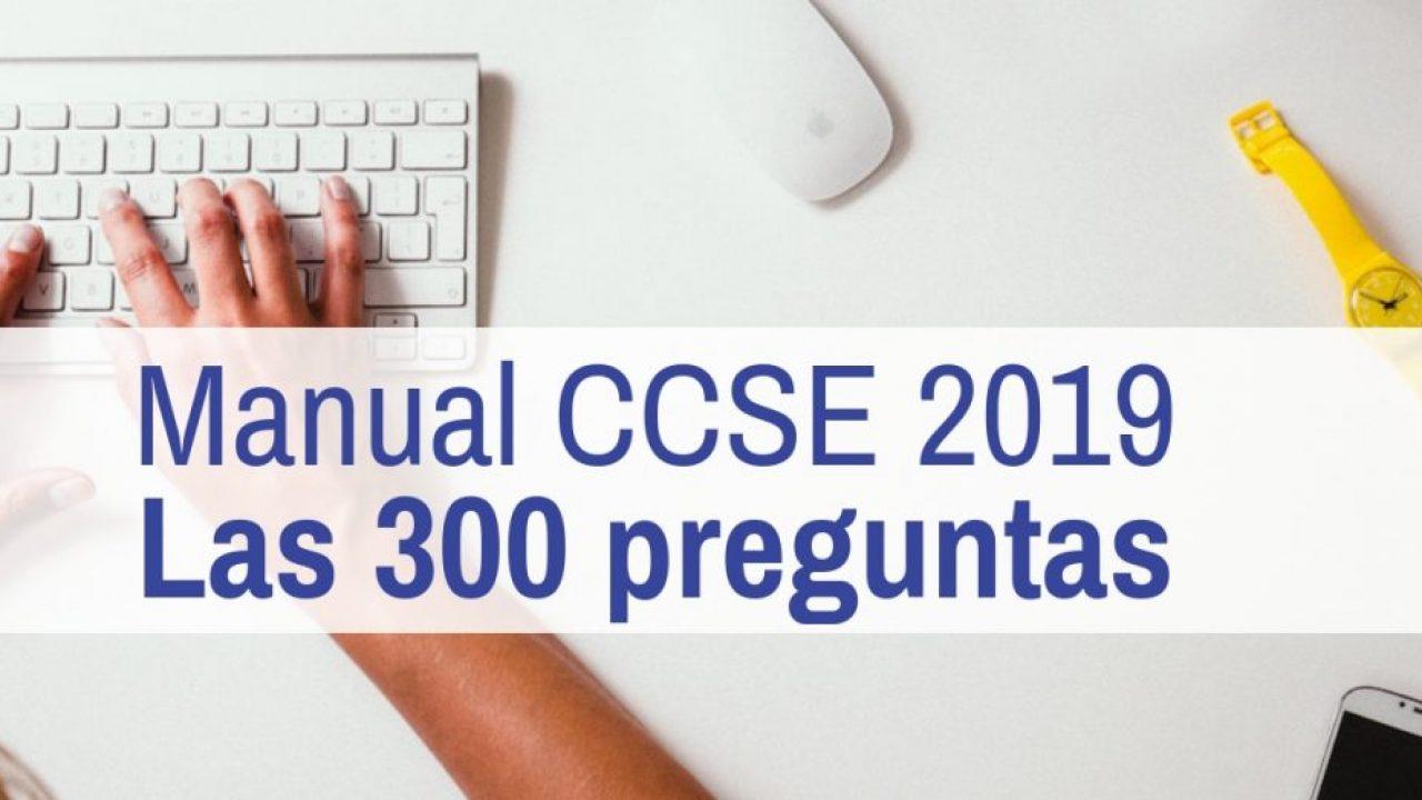 Las 300 Preguntas Del Manual Ccse 2019 Entra Y Practica
