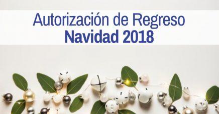 Autorización de regreso. Navidad 2018