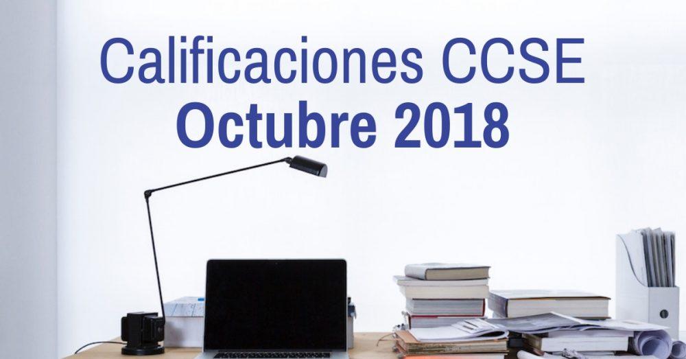 Calificaciones examen CCSE Octubre 2018