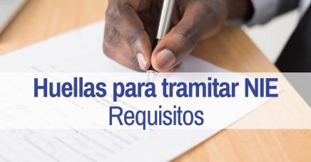 huellas NIE requisitos