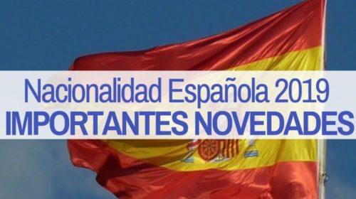 Nacionalidad Española 2019: Últimas novedades.