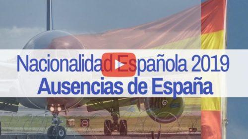 Novedad Nacionalidad: Cómputo de las ausencias de España