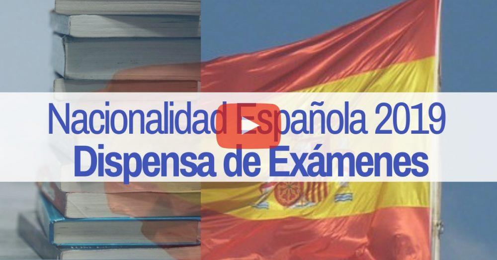 novedades dispensa de exámenes de nacionalidad