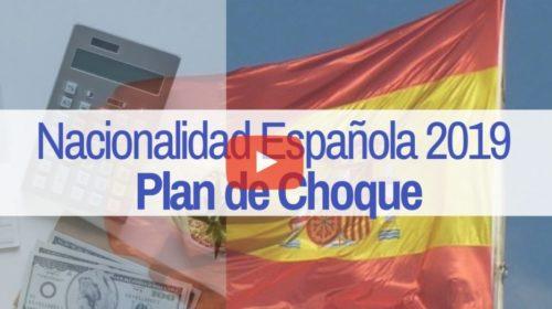 5ª Novedad Nacionalidad: Plan de Choque en 2019
