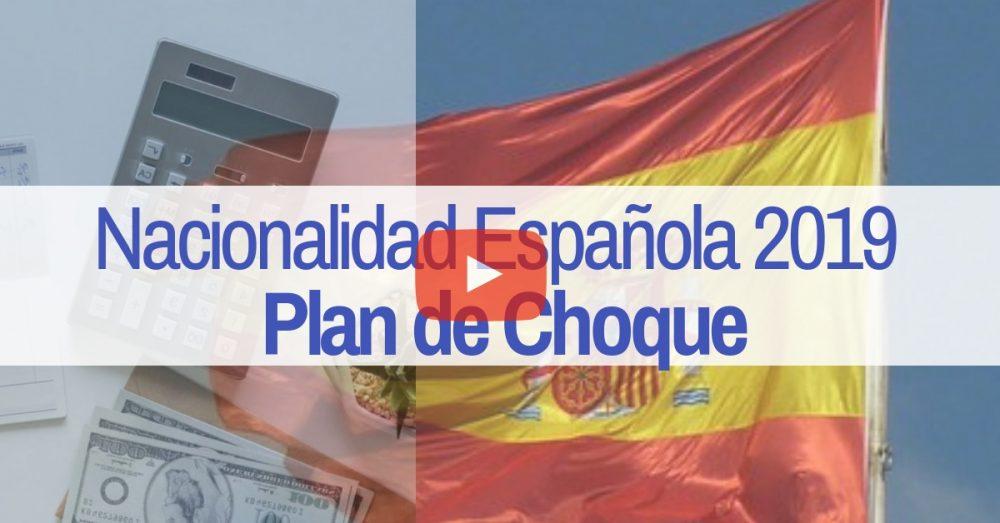 Plan de Choque en Nacionalidad Española en 2019