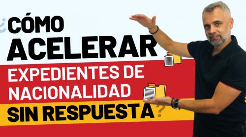 Acelerar el expediente de nacionalidad española