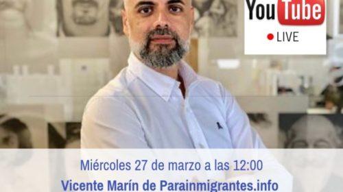 Vicente Marín responde tus consultas de nacionalidad en directo este miércoles por Hangouts en YouTube