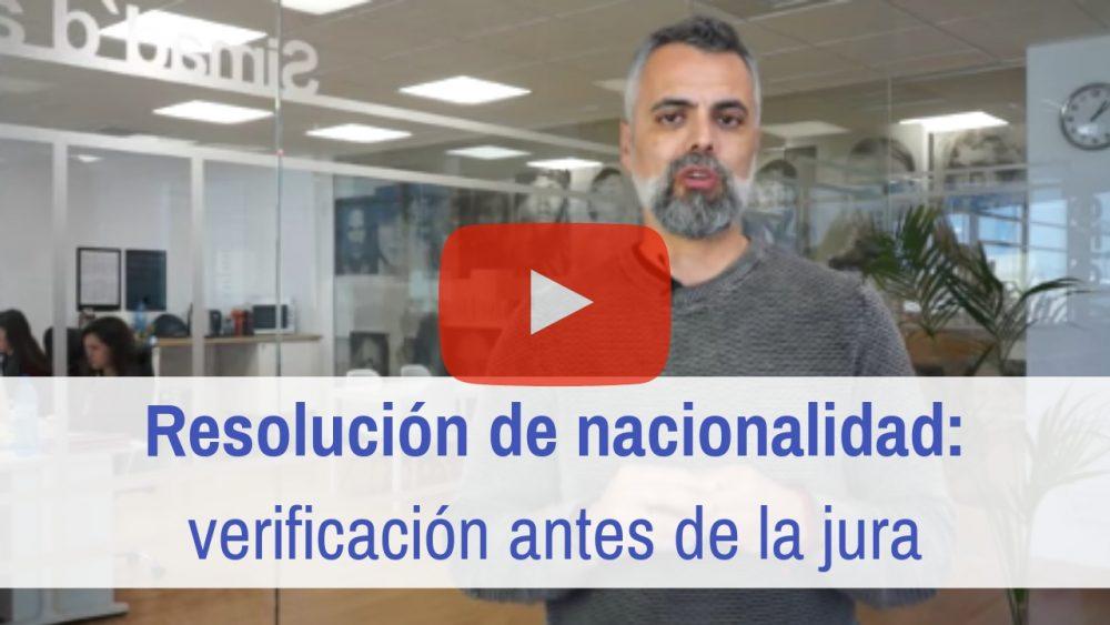 resolución de nacionalidad verificación antes de la jura
