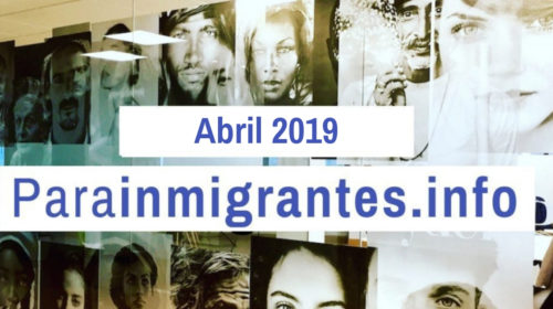 Noticias Destacadas de Parainmigrantes. Abril 2019