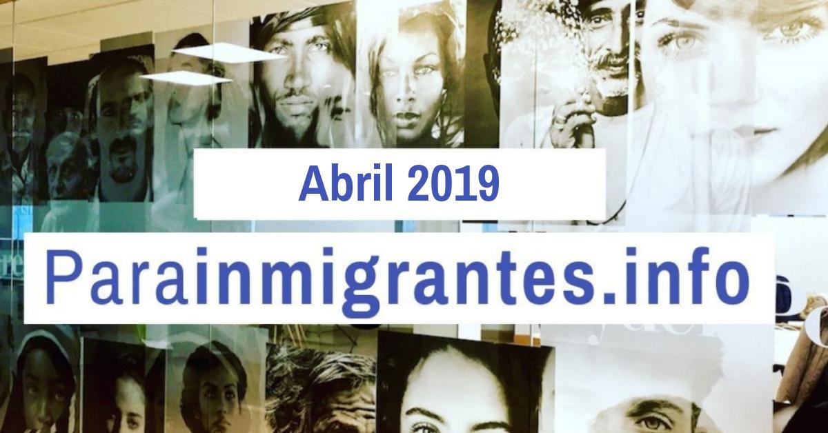 Noticias Destacadas de Parainmigrantes Abril 2019