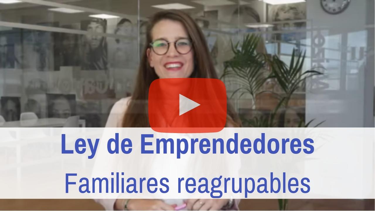 Familiares Reagrupables Ley Emprendedores