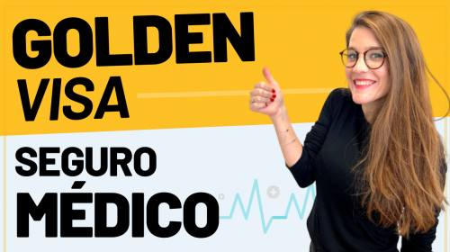 Golden Visa: Seguro Médico