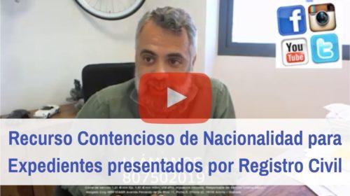 Recurso Contencioso de Nacionalidad para expedientes presentados por el registro civil