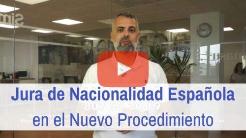 La Jura de Nacionalidad Española en el nuevo proceso. Año 2019 en adelante.