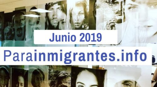Noticias Destacadas de Parainmigrantes. Junio 2019