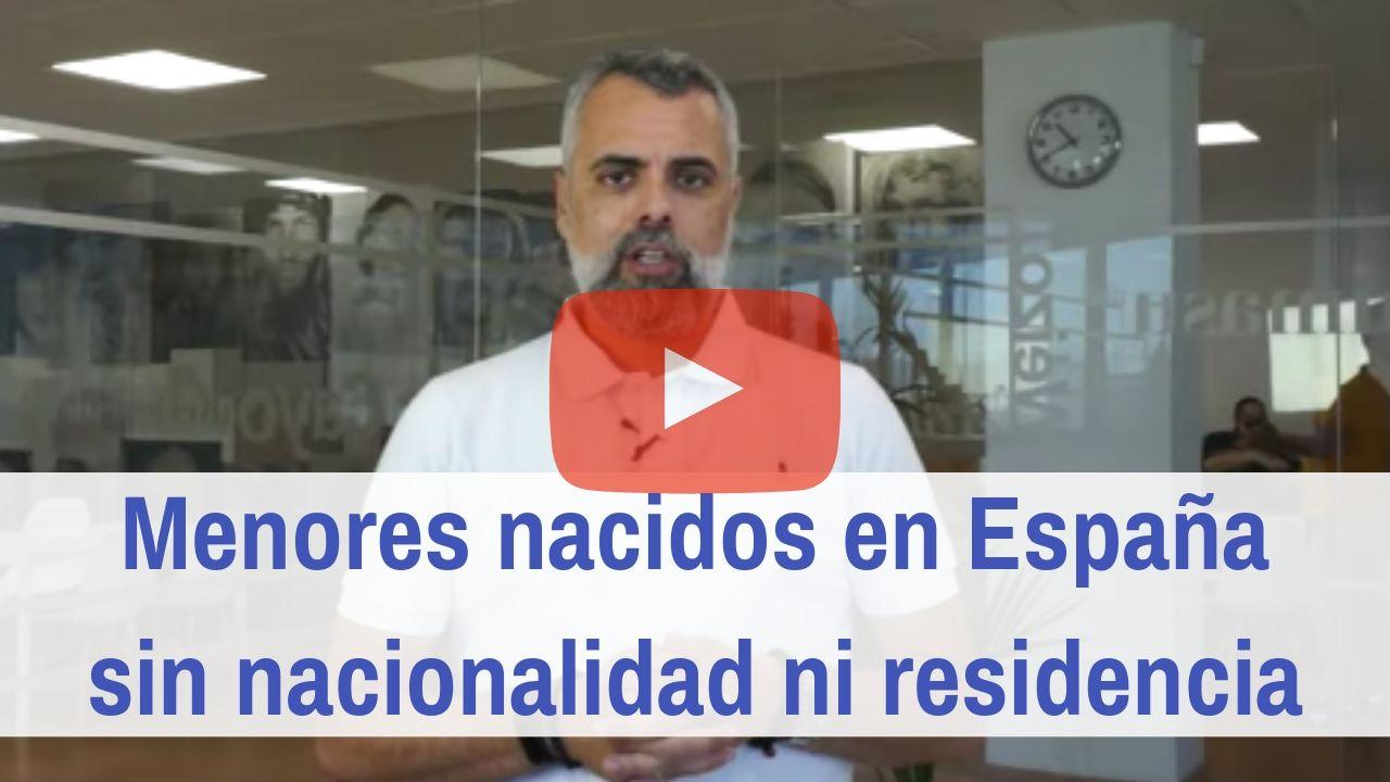 Menores nacidos en España sin nacionalidad ni residencia