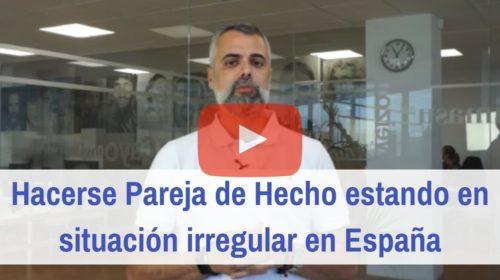 Hacerse pareja de hecho estando en situación irregular en España
