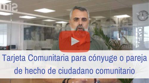Tarjeta Comunitaria para cónyuge o pareja de hecho de ciudadano comunitario: Requisitos
