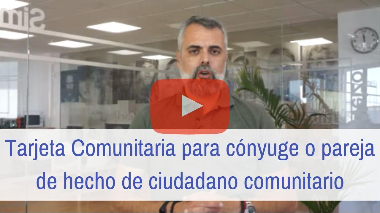 Tarjeta Comunitaria para cónyuge o pareja de hecho de un ciudadano comunitario: Requisitos