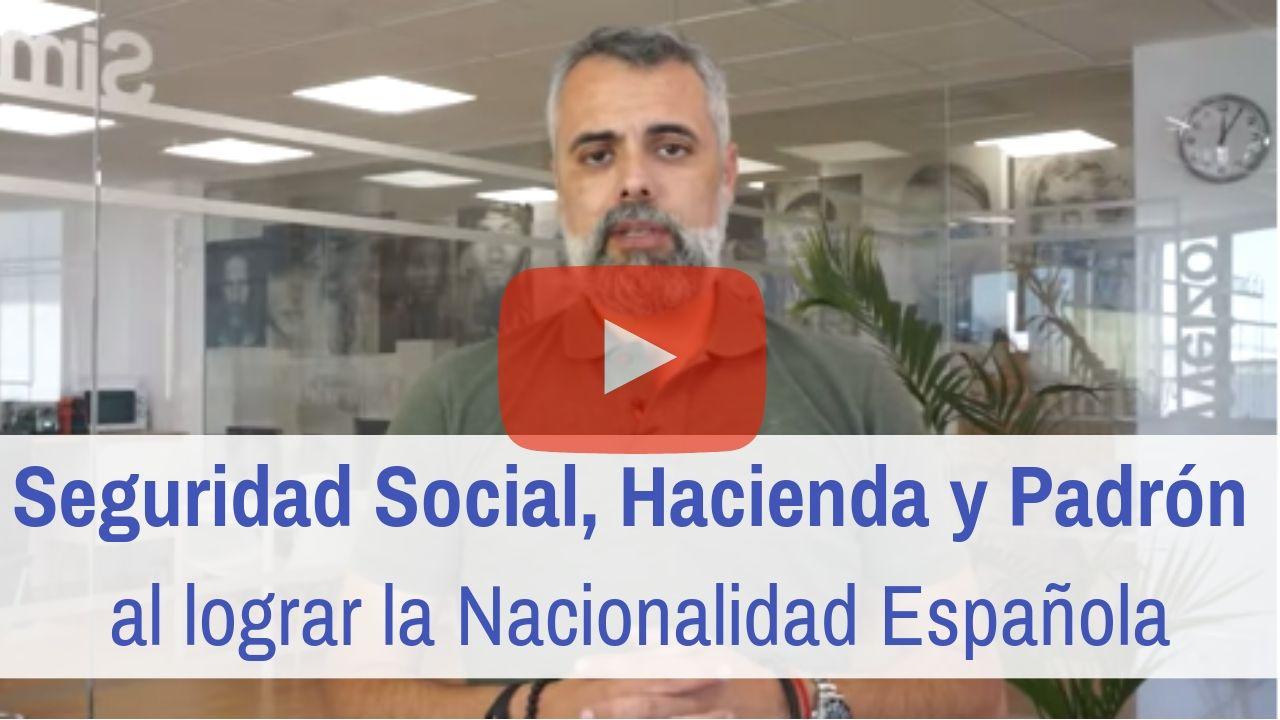 Seguridad Social, Hacienda y Padrón tras obtener la nacionalidad española