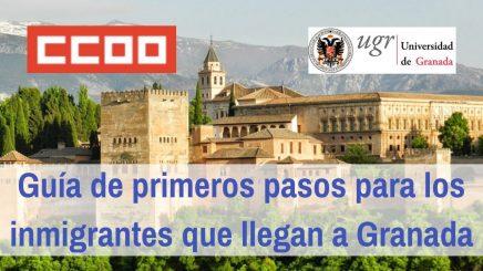 La Secretaría de Migraciones de CCOO en Granada junto a la Universidad, elaboran una guía de primeros pasos para inmigrantes