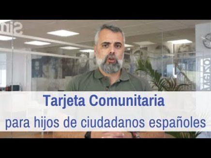 tarjeta comunitaria para hijos de ciudadanos españoles