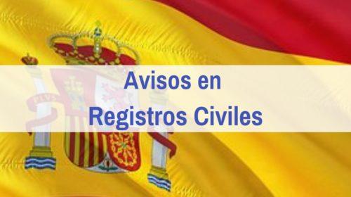 Avisos en Registros Civiles sobre Nacionalidad por Residencia y otros Certificados
