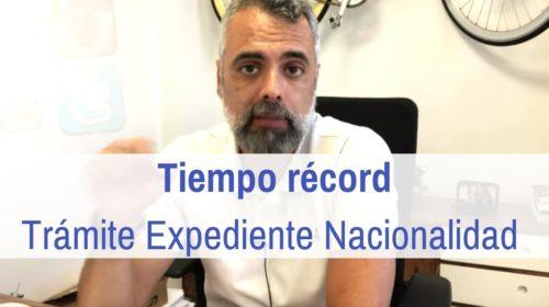 Tiempo récord en tramitar Expediente de Nacionalidad del 2019