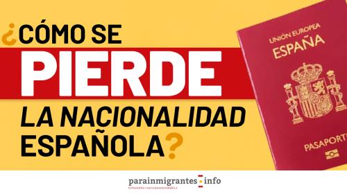 Cómo se pierde la nacionalidad española