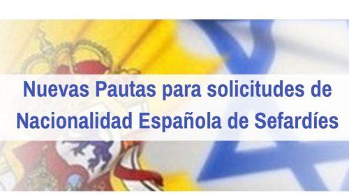 Nuevas Pautas y Plazos para Sefardíes solicitantes de Nacionalidad española