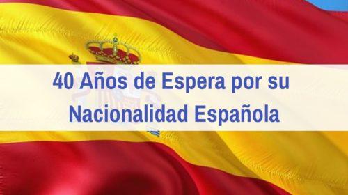 40 años de espera por su Nacionalidad española