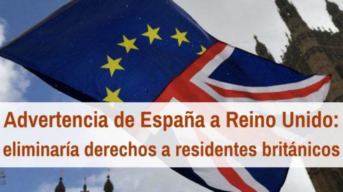 Aviso de España a Reino Unido: exige Igualdad de trato para sus residentes