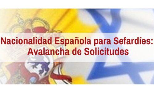 Nacionalidad Española para Sefardíes: Avalancha de Solicitudes ante el Fin del Plazo