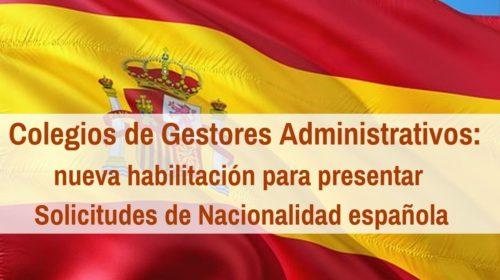 Gestores Administrativos: habilitados para presentar solicitud de Nacionalidad Española
