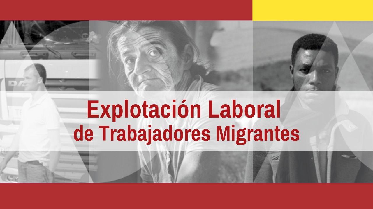 explotación laboral de trabajadores migrantes