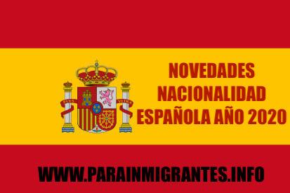Nacionalidad Española: Novedades 2020