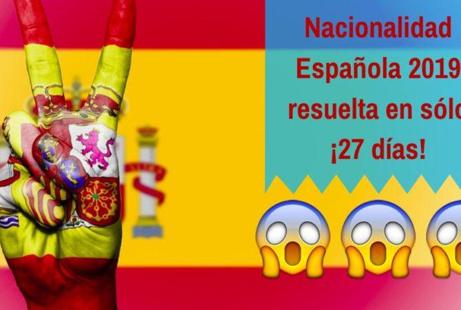 Nacionalidad española de 2019 resuelta en menos de 1 mes