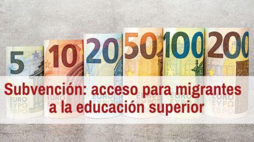 Subvención para acceso de migrantes españoles a la educación superior