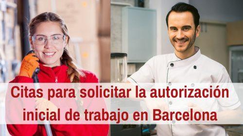 Citas habilitadas para solicitar la autorización inicial de trabajo en Barcelona