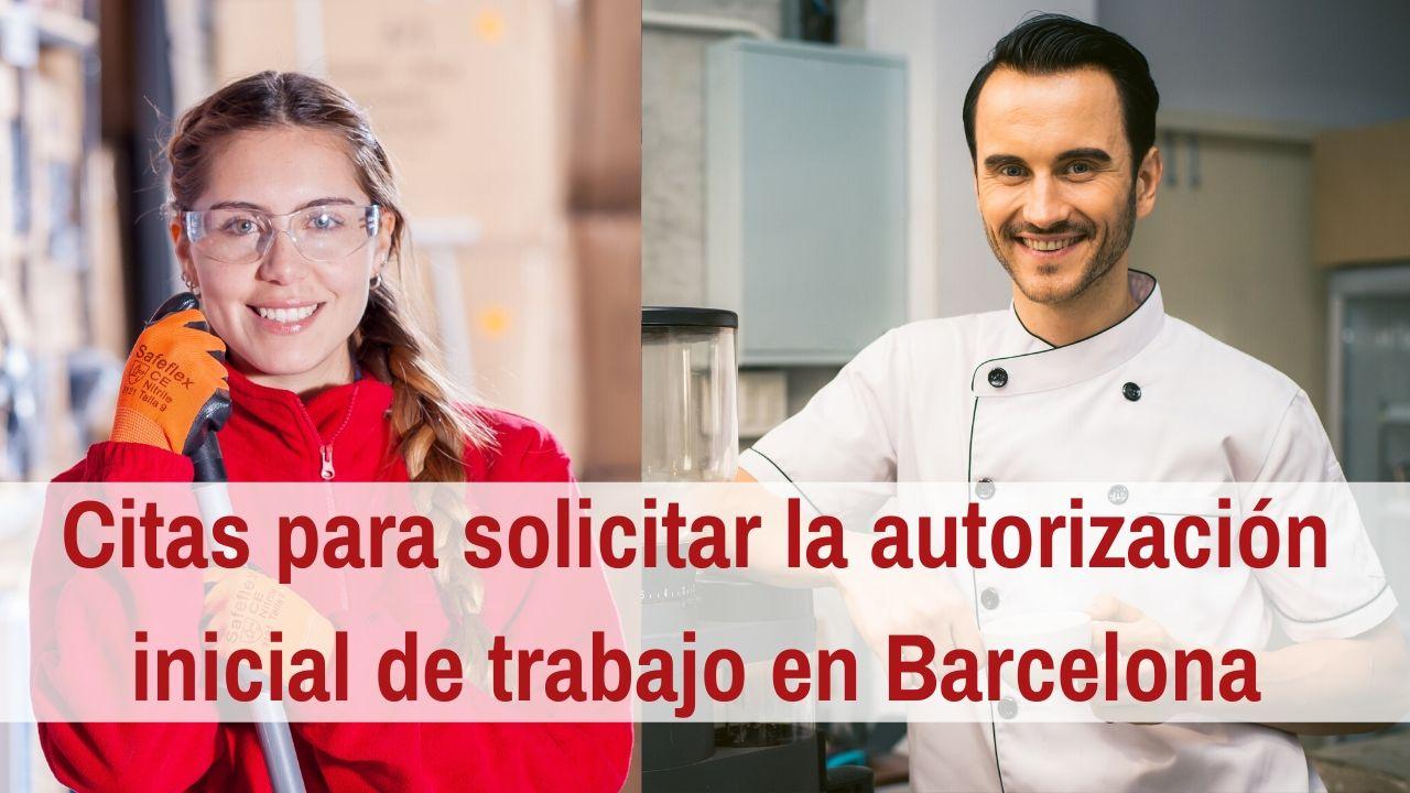 Citas para solicitar la autorización inicial de trabajo en Barcelona