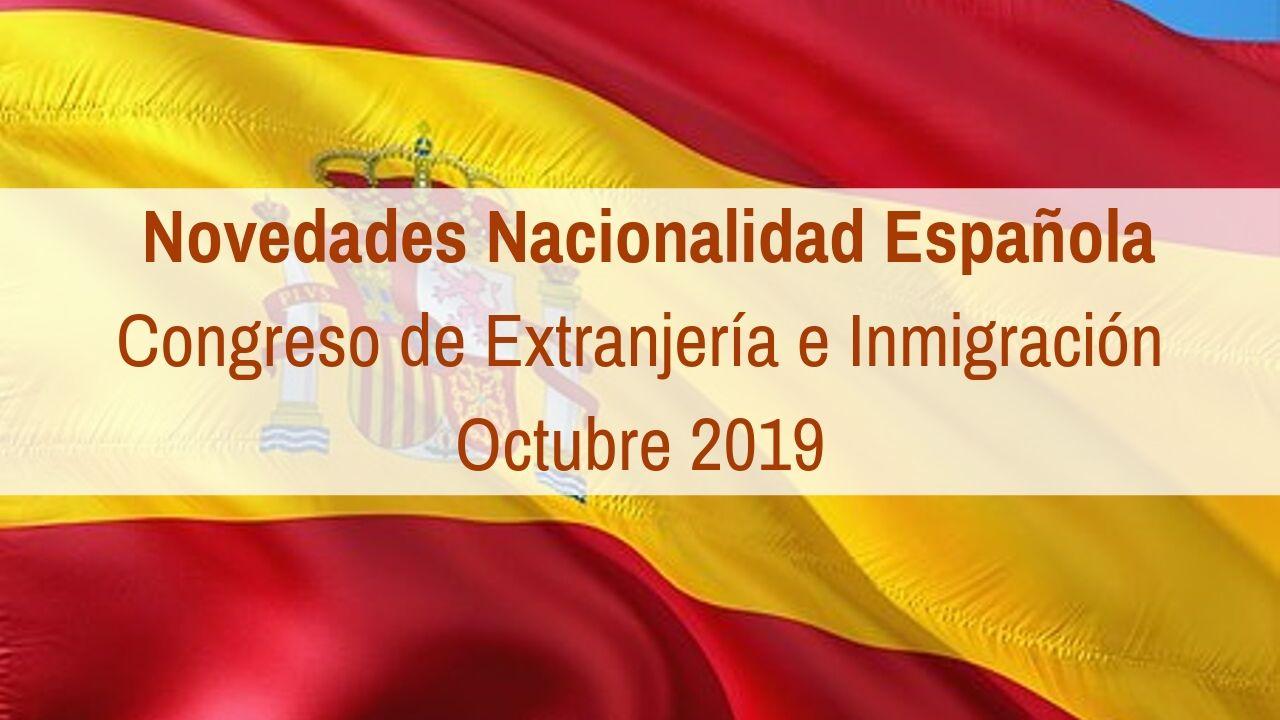Novedades en Nacionalidad Española. Octubre 2019