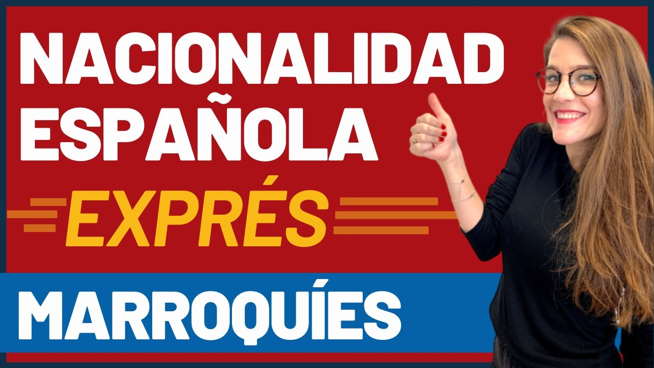 Nacionalidad Española Exprés también para Marroquíes