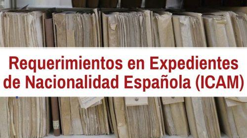 Requerimientos en expedientes de nacionalidad