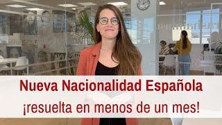 nueva nacionalidad española resuelta en menos de un mes