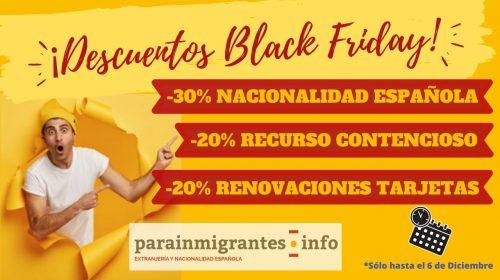 BLACK FRIDAY EN TRAMITES DE EXTRANJERÍA Y NACIONALIDAD