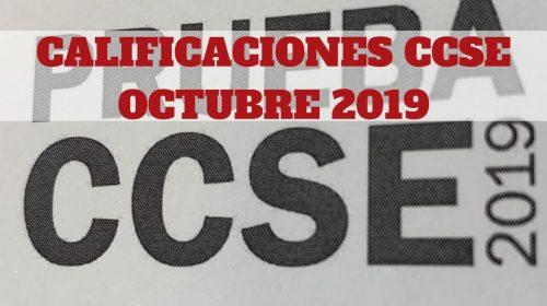Calificaciones Examen CCSE Octubre 2019