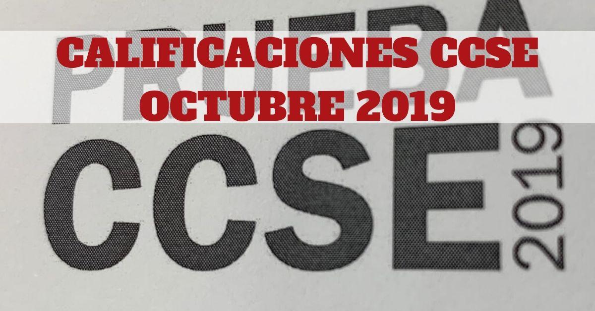 Calificaciones CCSE Octubre 2019
