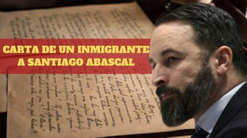 Carta de un inmigrante al líder de VOX, Santiago Abascal